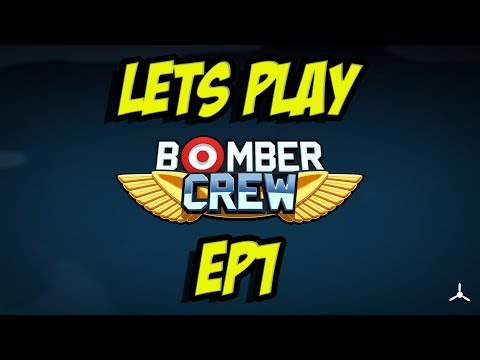 Bomber Crew: Episode 1