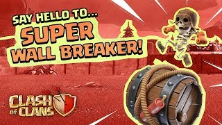 Super Wall Breaker Goes BOOM! (Clash of Clans Super Troops #4)
