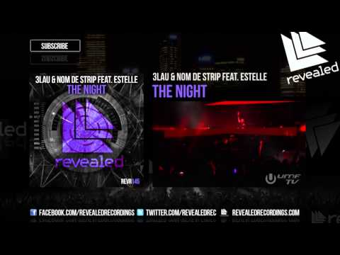 3LAU & Nom de Strip feat. Estelle - The Night (Preview)