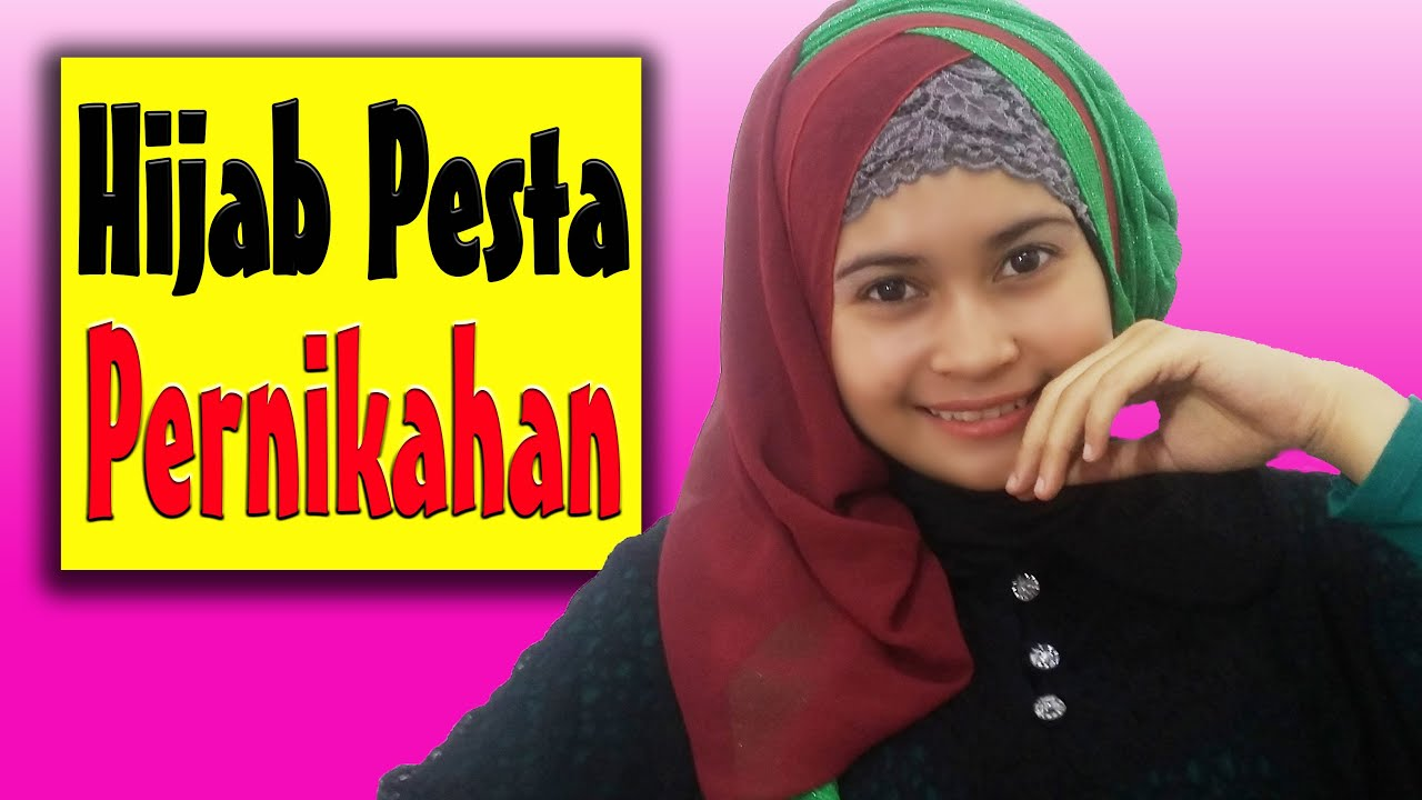 Tutorial Hijab Pesta Pernikahan By Nica 190 YouTube