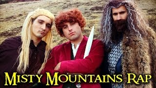 THE HOBBIT - MISTY MOUNTAINS RAP