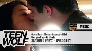 Morgan Page - Open Heart ft. Lissie (Bonus Acoustic Mix) | Teen Wolf 5x07 Music [HD]