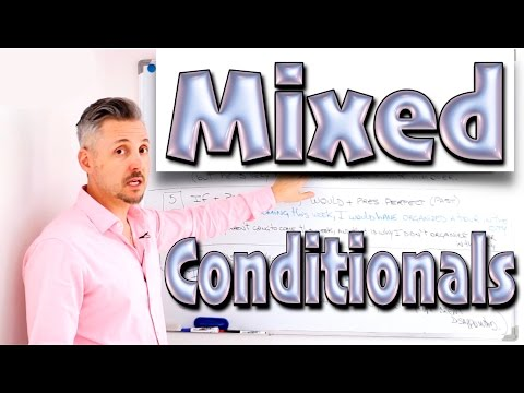 Mixed CONDITIONALS (TERRIFIC Lesson on a very DIFFICULT grammar topic)