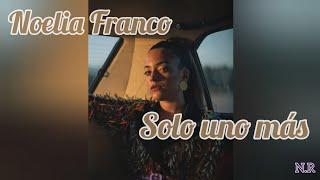 Solo uno más (LETRA/LYRICS) - NOELIA FRANCO