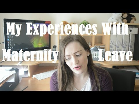 My Experiences With Maternity Leave