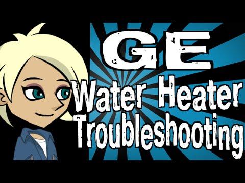Ge Water Heater Troubleshooting