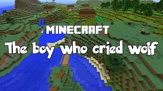 Minecraft - The Boy Who Cried Wolf - Fairy Tale - Reenactment Mp3