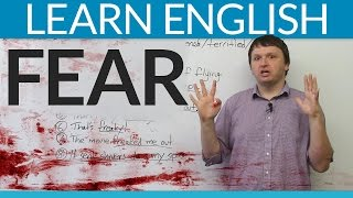 Learn English Vocabulary: Talking about FEAR