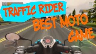 Лучшая мото android игра. Обзор Traffic Rider