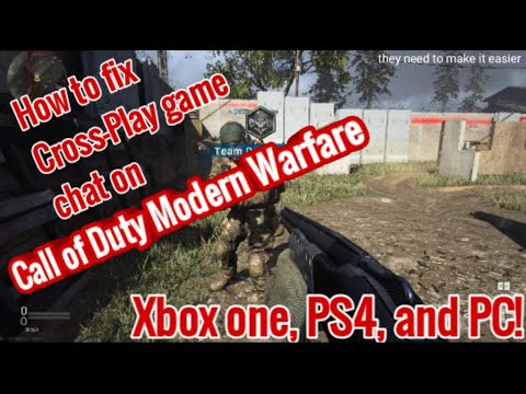 how-to-fix-cross-play-game-chat-on-cod-modern-warfare!-for-xbox,-ps4,-and-pc!-(nov2019)