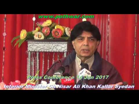 Interior Minister Ch Nisar Ali Khan press Conference Kallar Syedan Jan 2017