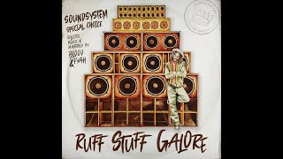 Blood and Fyah Sound - Ruff Stuff Galore - Roots/Dub/Stepper/Sound System
