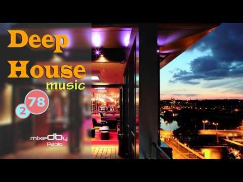 78-2 Deep House music (mixedby Paolo) HQ