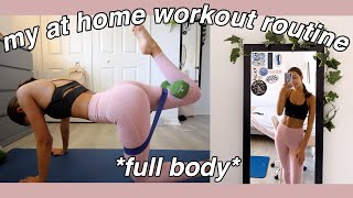 MY AT HOME WORKOUT ROUTINE (full body)