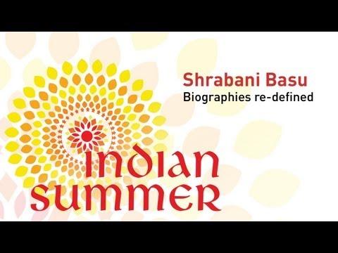 Biographies Re-lived with Shrabani Basu