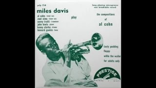 Miles Davis - Play the Compositions Of Al Cohn (1953) - [Classic Jazz Music]