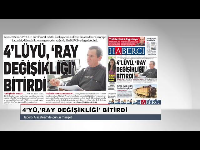 4'lüyü, 'Ray Değişikliği' Bitirdi-Haberci Gazetesi'nde Günün Manşeti