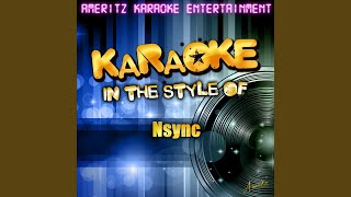 I Drive Myself Crazy (In the Style of Nsync) (Karaoke Version)