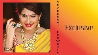 Shreedevi Chowdary Exclusive