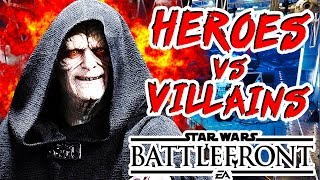 HEROES vs VILLAINS! - Star Wars: Battlefront Multiplayer Gameplay