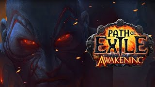Path of Exile: The Awakening - Всё веселей и веселей (Обзор)