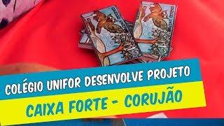 """COLÉGIO UNIFOR UNIDADE II DESENVOLVE PROJETO """"CAIXA FORTE - CORUJÃO"""""""