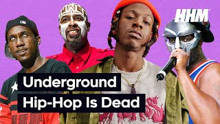 What Happened to Underground Hip Hop?