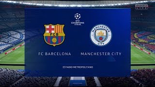 Barcelona vs Manchester City Champions League Final | Fifa 19 Gameplay