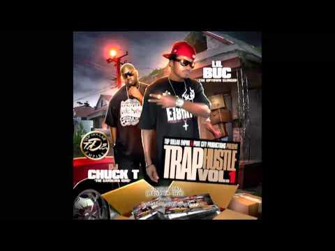 Top Dollar Lil Buc and Dj Chuck T  Trap Hustle vol 1