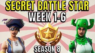 ALL Fortnite season 8 Secret Battle Star Locations week 1 to 6 - Season 8