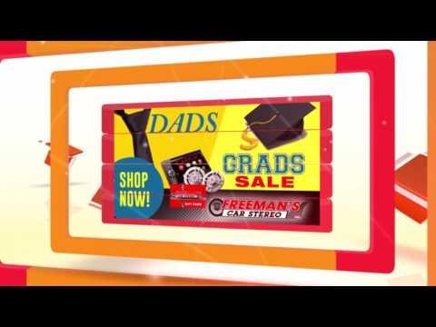 Freeman's Car Stereo 2017 Dads & Grads Sale
