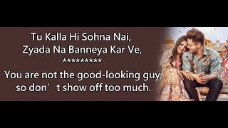 Download song Kalla Sohna Nai Lyrics English Translation, Asim Riaz & Himanshi Khurana