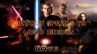 Grievous Speaks to Lord Sidious - Star Wars Episode III Revenge of the Sith