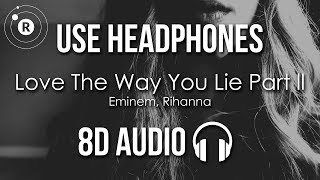 Download Eminem, Rihanna - Love The Way You Lie Part 2 (8D AUDIO) Mp3 and Videos