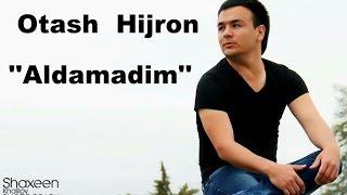 Otash Hijron Aldamadim