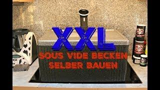 XXL Sous vide Box selber bauen - Jörn bastelt