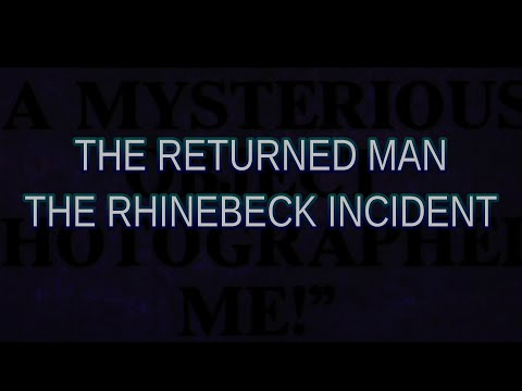 """""""The Returned Man   The Rhinebeck Incident""""   Paranormal Stories"""