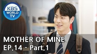 Mother of Mine   세상에서 제일 예쁜 내 딸 EP.14 - Part.1 [ENG, CHN, IND]