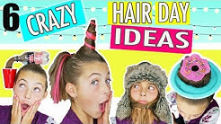 CRAZY HAIR DAY IDEAS - How To Create The 6 Best DIY Hairstyles!