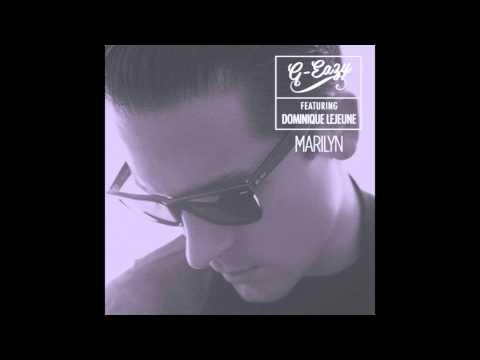 G-Eazy - Marilyn ft. Dominique LeJeune | LYRICS in description & DOWNLOAD