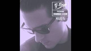 G-Eazy - Marilyn ft. Dominique LeJeune | LYRICS in description & DOWNLOAD