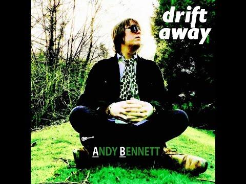 Drift Away - Andy Bennett