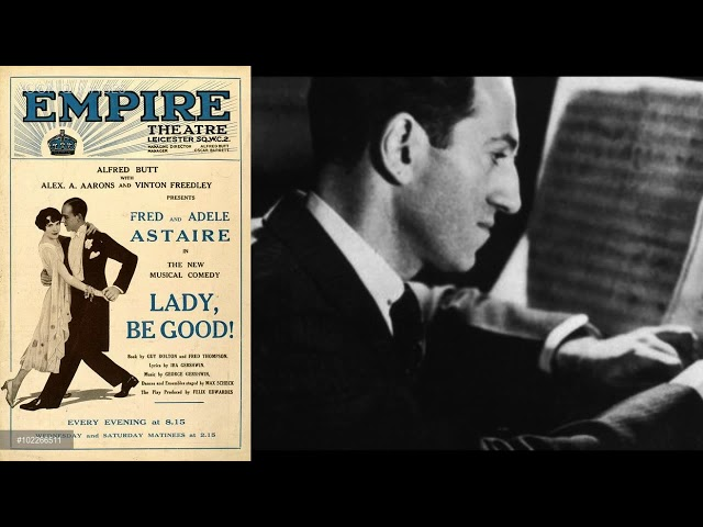 Fascinating Rhythm (from Lady, Be Good) - George Gershwin, Fred Astaire, Adele Astaire