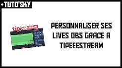 TUTO'SKY | Personnaliser son live OBS comme les streamer ! (alertes, overlay, dons...)