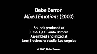 Mixed emotions, by Bebe Barron