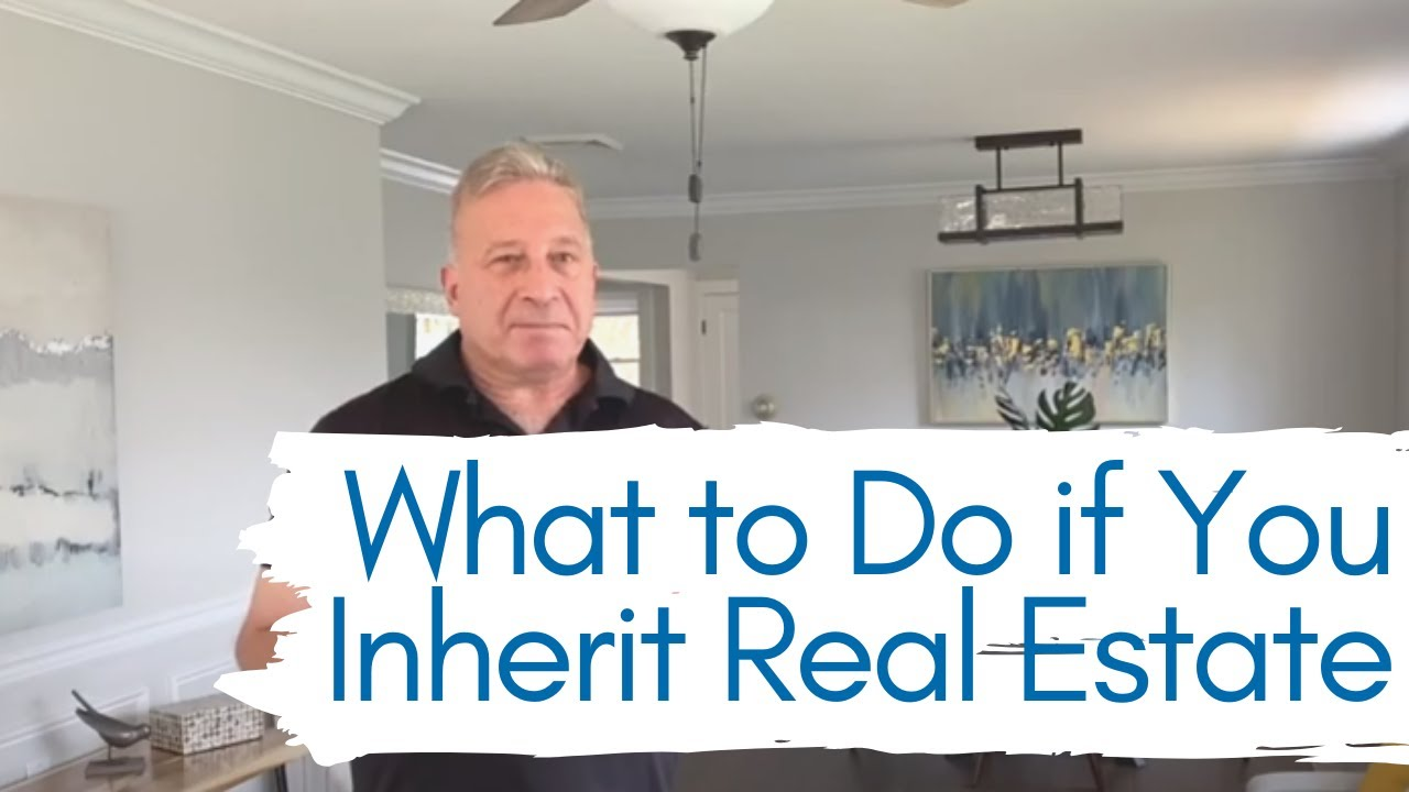 What to do if You Inherit Real Estate | Selling Your Home to a Real Estate Investor