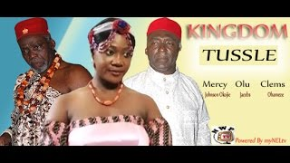 KINGDOM TUSSLE  -   Nigerian Nollywood movie
