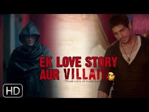 Ek Villain | Love Story (Dialogue Promo)