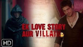 Ek Villain | Love Story (Dialogue Promo)