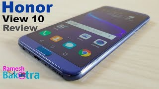 Huawei Honor View 10 Unboxing and Full Review